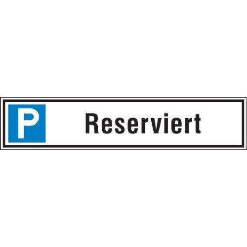 Parkplatzschild 520 x110 mm Alu, Reserv.